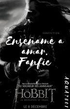Enseñame a amar. FanFic by aqua7501