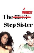The Worst Step Sister by storieswithhan