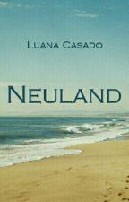 Neuland by Luana_Casado