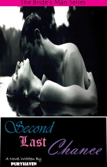 The Bride's Man Series: Second Last Chance
