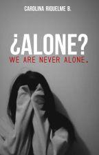 ¿Alone? |WANA #1| by CarolinaRiquelme7