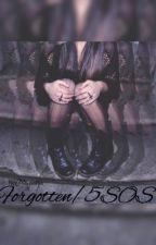 Forgotten/ 5sos by xxaana