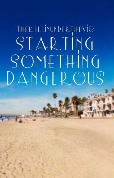 Starting Something Dangerous (Kellic) (boyxboy)