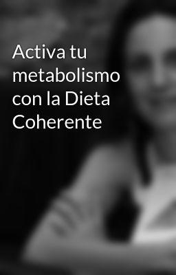 Adelgaza con la dieta coherente pdf