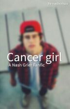 Cancer Girl | Nash Grier by nashcreep