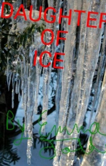 Daughter of Ice (Peter Pevensie Love Story)