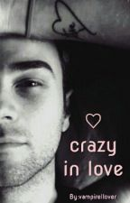 Crazy in love *Kol Mikaelson ff* ♡ by vampirellover