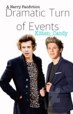 Dramatic Turn of Events -Narry FF- [on hold] by Kitten_Candy