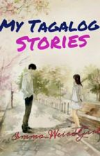 Tagalog Stories(One shots) by Imma_weirdgirl