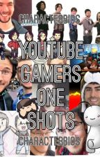 YouTube Gamer One Shots by CharacterBios