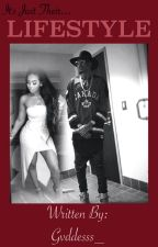 Lifestyle (An August Alsina Love Story) by Gvddesss_