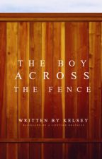 The Boy Across the Fence by sweet-petrichor