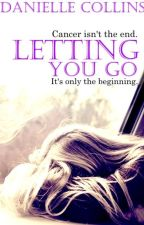 Letting you go [COMPLETE] by Littlemissflawed