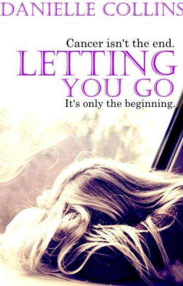Letting you go [COMPLETE]