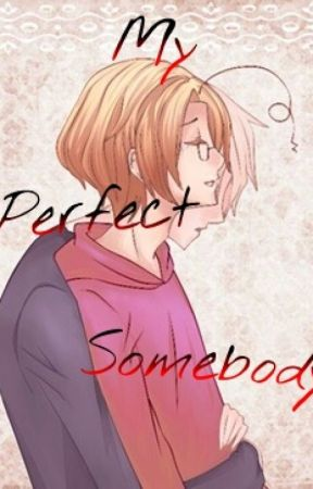 My Perfect Somebody (PruCan)BoyxBoy by narwhalsssss123456