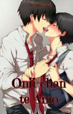 Onii-chan te amo... by Neko10000