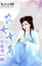 Nông Nữ Thư Thương - XK - ĐV - Full by dnth2004