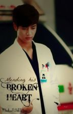 Mending his Broken Heart ( A Choi MinHo fanfic) by MyChoiMin_Hoe