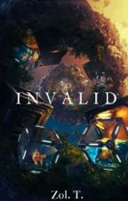 Invalid by Zolven