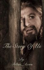 The Story of Us (Fili/The Hobbit) by Bilbos_Acorn