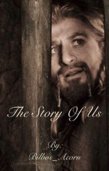 The Story of Us (Fili/The Hobbit)