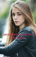 JACOB BLACKS SISTER (SITHS INPRINT) on hold  by chantel12347