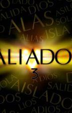Aliados 3er temporada by D_julian26