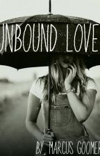 Unbound Love by MarcusHeng