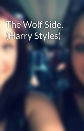 The Wolf Side. (Harry Styles) by TaayTaay