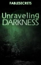 Unraveling Darkness Saga: The Devil Within by FableSecrets