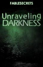 Unraveling Darkness Saga: The Devil Within by xXWhisperedEchosXx