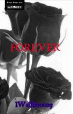 Forever (Short Story) by iWaffles0029