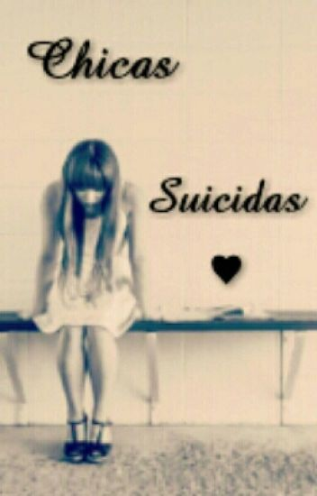 Frases Para Chicas Suicidas Mariastyleshoran69 Wattpad
