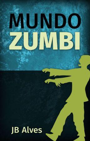 Mundo Zumbi by JBAlves
