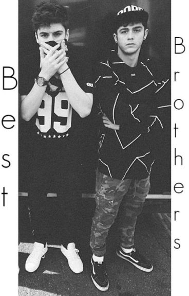 Best Brothers.