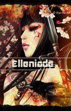 ELLENIADE by KalaraSmayle