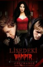 LİSEDEKİ VAMPİR by onechange