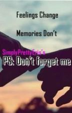 PS: Don't forget me by SimplyPrettyEris