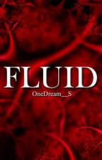 Fluid by OneDream__S