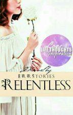 Relentless by ElydiaReyes