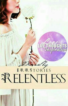 Relentless by ERRStories
