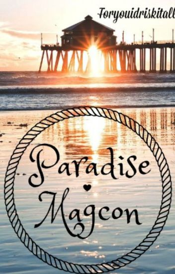 Paradise • Old Magcon