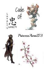 Code of Loyalty (A Drift X OC Fanfic) by PrincessAura273