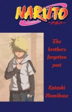 The Brothers Forgotten Past                                   Naruto Fanfiction by skyrim1319