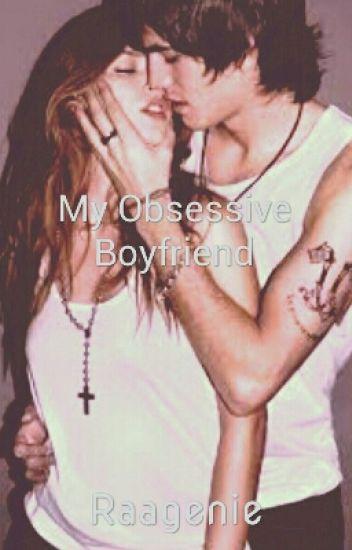 My obsessive ex-boyfriend