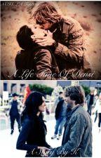 A lifetime of Densi by ImJustK
