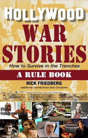 Hollywood War Stories by rickfriedberg