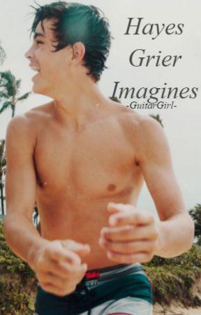 Hayes Grier Imagines by -GuitarGirl-