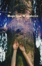Hopeless Wanderer by Forestlights