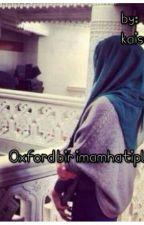 Oxford'da bir İmamhatipli by Kaiswife